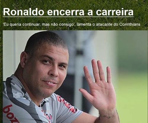 罗纳尔多突然宣布退役 巴西传奇巨星告别足坛